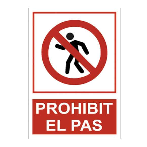 cartell prohibit el pas