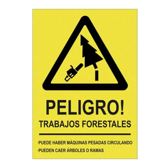 letrero peligro trabajos forestales